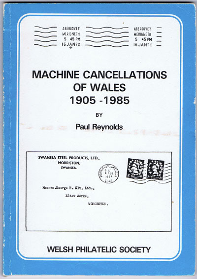 REYNOLDS Paul Machine cancellations of Wales - 1905 - 1985