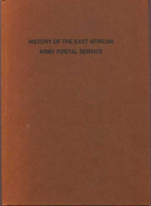 ROSSITER Stuart  History of the East African Army Postal Service