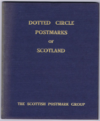 SCOTTISH POSTMARK GROUP Dotted circle postmarks of Scotland.