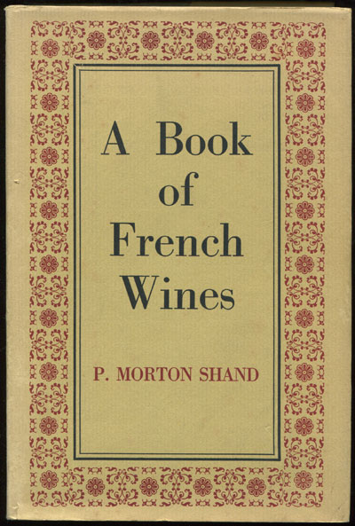 SHAND P.M. A book of French Wines.