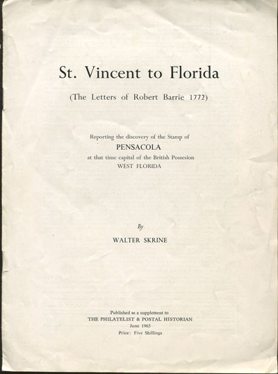 SKRINE Walter St Vincent to Florida. - The letters of Robert Barrie 1772.