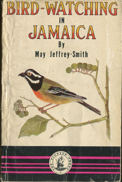 SMITH May Jeffrey Bird watching in Jamaica.