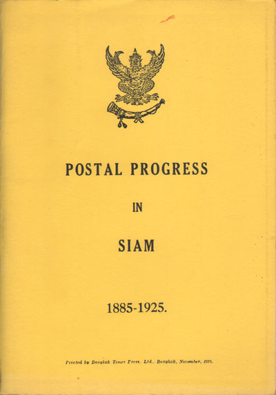THAILAND Postal Progress in Siam - 1885-1925