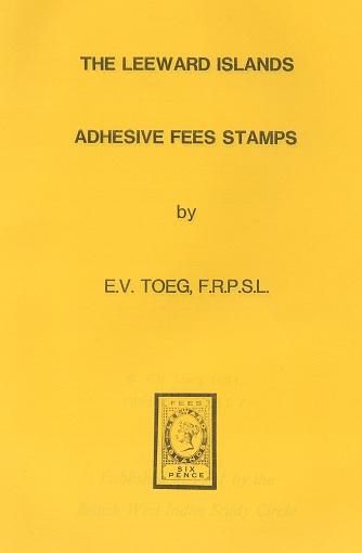 TOEG E.V. The Leeward Islands adhesive fees stamps.