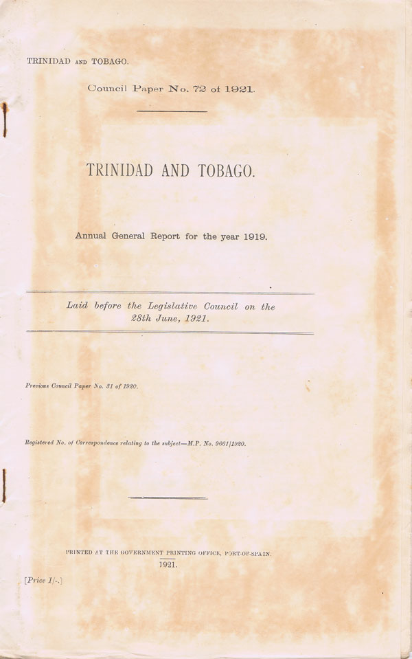 TRINIDAD Trinidad and Tobago. - Annual General Report for the year 1919.