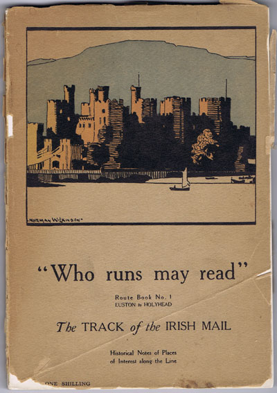 VALE E. The Track of the Irish Mail. - LMS Route Book No. 1.  Euston to Holyhead.