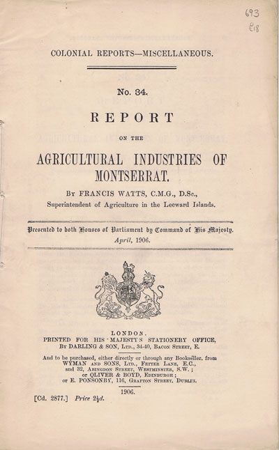 WATTS F. Report on the agricultural industries of Montserrat