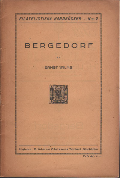WILMS E. Bergedorf. - Filatelistiska Handbocker No. 2