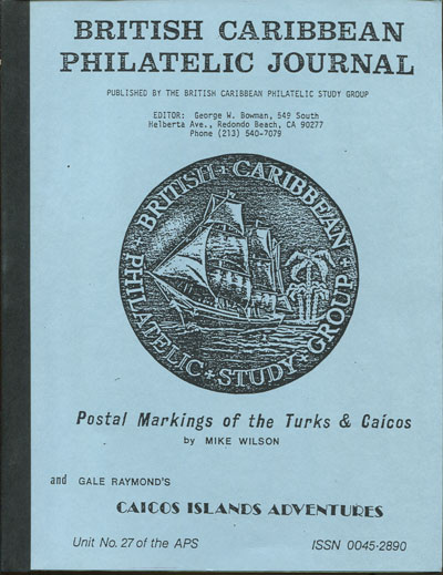 WILSON M. and RAYMOND G. Postal markings of the Turks & Caicos and Caicos Islands adventures.