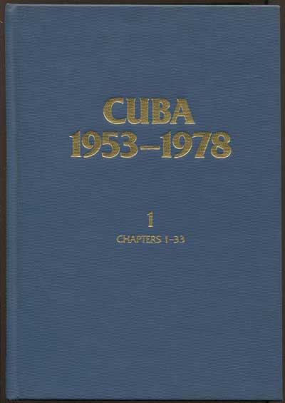 CHILCOTE Ronald H. and LUTJENS Sheryl Cuba, 1953-1978: A Bibliographic Guide to the Literature