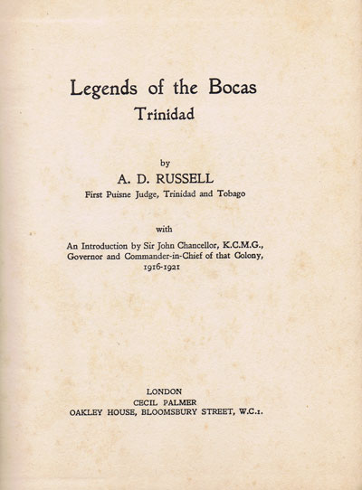 RUSSELL A.D. Legends of the Bocas, Trinidad.