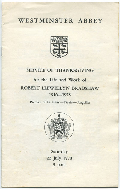 BRADSHAW Robert L. Westminster Abbey service of thanksgiving for the life and work of Robert Llewellyn Bradshaw 1916-1978. - Premier of St Kitts Nevis Anguilla.