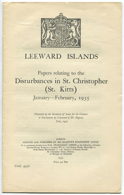 ANON Papers relating to the disturbances in St Christopher (St Kitts) January - February, 1935.