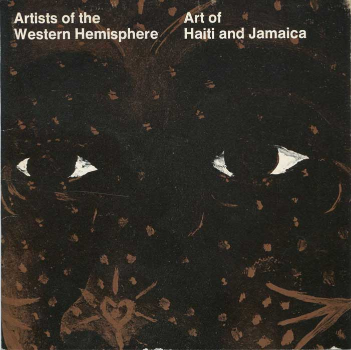 ANON Art of Haiti and Jamaica. - A loan exhibition.