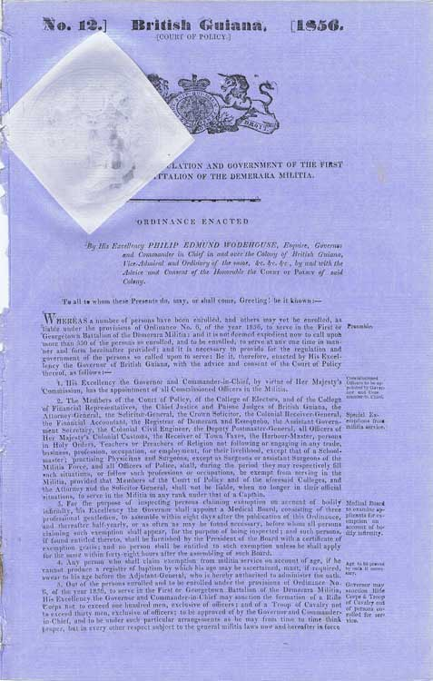 BRITISH GUIANA An Ordinance for the regulation and government of the first or Georgetown Battalion of the Demerara militia