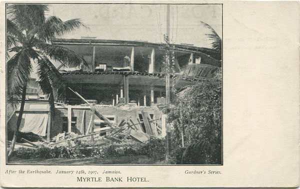GARDNER SERIES After the Earthquake, January 14th 1907, Jamaica. Myrtle Bank Hotel.
