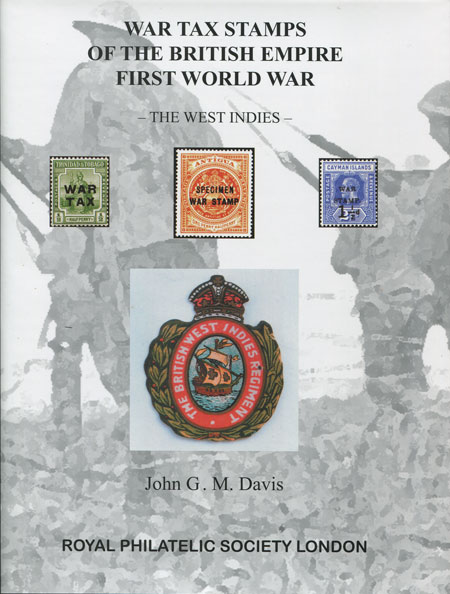 DAVIS J.G.M. War Tax Stamps of the British Empire First World War. - British West Indies.