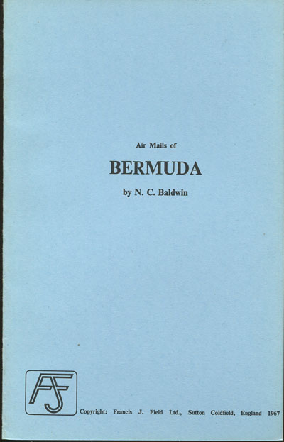 BALDWIN N.C. Airmails of Bermuda.