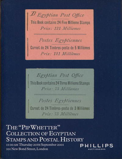 2001 (20 Sep) Pip Whetter collection of Egyptian stamps and postal history.