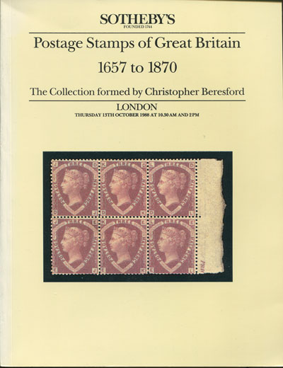 1988 Postage Stamps of Great Britain 1657 to 1870. - The collection formed by Christopher Beresford.