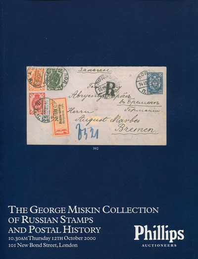 2000 (12 Oct) The George Miskin Collection of Russian stamps and postal history.