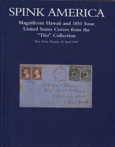 1999 (20 Apr) Magnificent Hawaii and 1851 issue United States covers from the Tito collection.