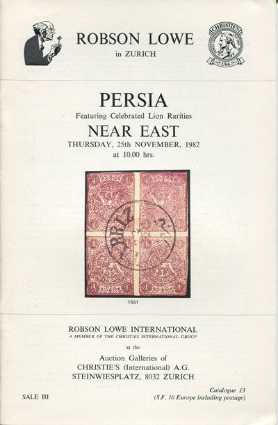 1982 (25 Nov) Persia featuring celebrated Lion rarities. - Near East including Ottoman Empire, Egypt, Holy Land and Jordan.