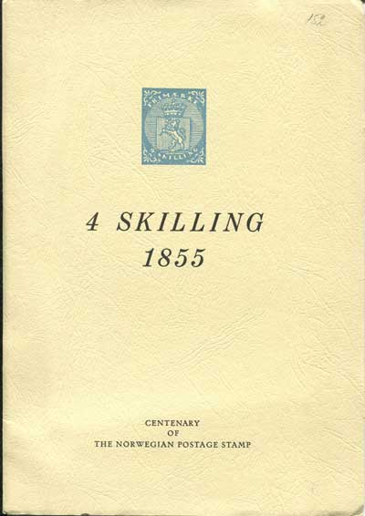 JELLESTAD J. and KING FARLOW R. (translation) Norway 4 Skilling. - 1st January 1855.