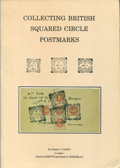 COHEN Stanley F. Collecting British Squared Circle Postmarks.