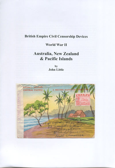 LITTLE John British Empire Civil Censorship Devices. World War II. Australia, New Zealand & Pacific Islands.