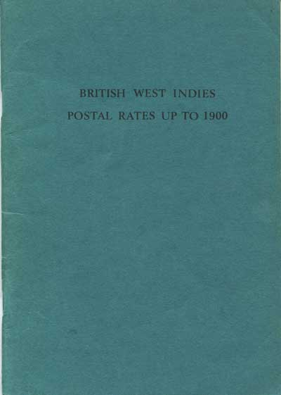 BRITNOR Leonard E. British West Indies postal rates up to 1900.