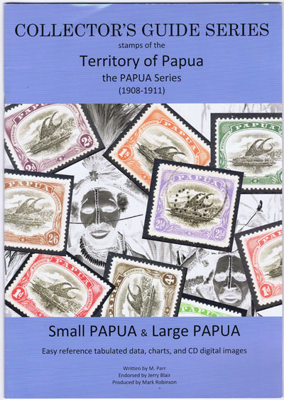 PARR Michael Territory of Papua, the Papua Series 1908 - 1911