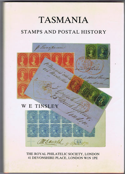 TINSLEY W.E. Stamps and postal history of Tasmania