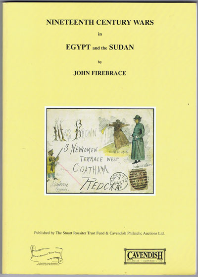 FIREBRACE John Nineteenth Century Wars in Egypt and the Sudan.