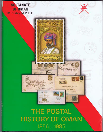Telegraphs & Telephones Oman Ministry of Posts  The Postal History of Oman 1856-1985