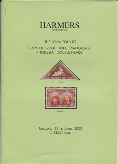 2002 (11 Jun) John Tolbutt Cape of Good Hope triangulars & Rhodesia Double Heads.