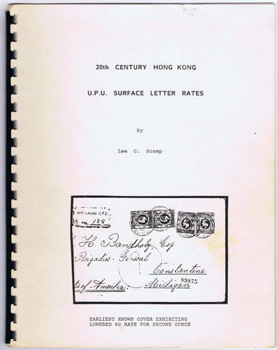 SCAMP Lee C. 20th Century Hong Kong U.P.U. Surface Letter Rates.