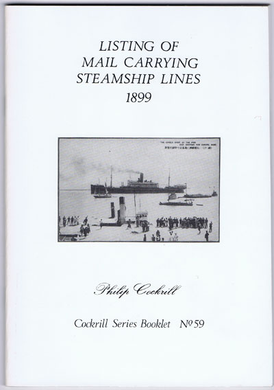 COCKRILL Philip Listing of Mail Carrying Steamship Lines 1899.