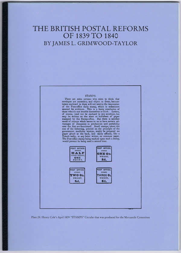 GRIMWOOD TAYLOR James The British Postal Reforms of 1839 to 1840.
