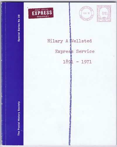 WELLSTED Hilary A. Express Service, 1891-1971.