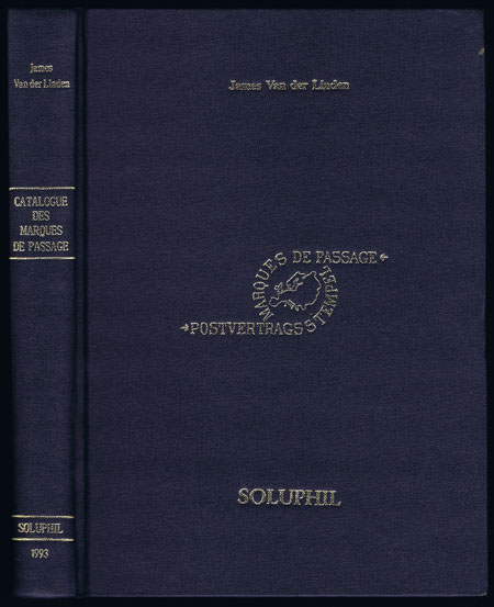 VAN DER LINDEN James Marques de Passage, Katalog der Postvertragsstempel 1661-1875.