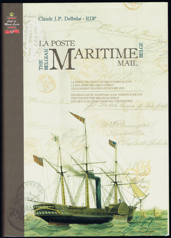 DELBEKE Claude The Belgium Maritime Mail. - Transatlantic Maritime Mail (North & South). The connection Belgium Congo.