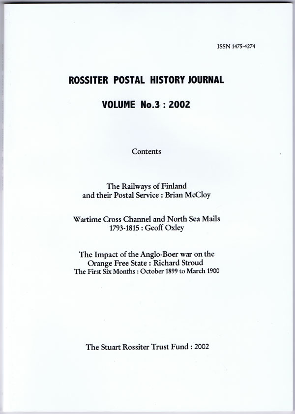 McCLOY Brian and OXLEY Geoff ROSSITER POSTAL HISTORY JOURNAL - VOLUME No. 3: 2002