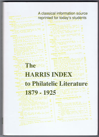 NEGUS James The Harris Index to Philatelic Literature 1879-1925. - A classical information source reprinted for today