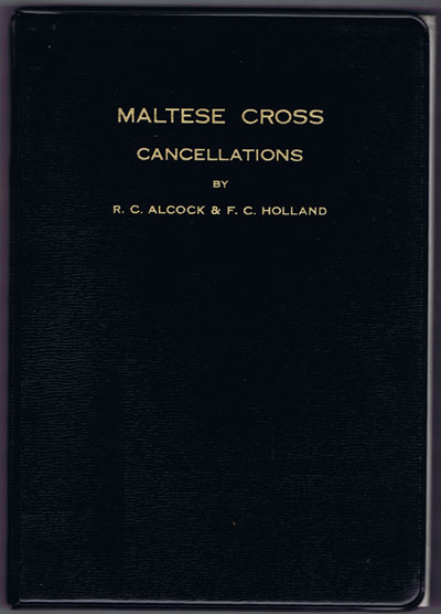 ALCOCK R.C. and HOLLAND F.C. Maltese Cross Cancellations.