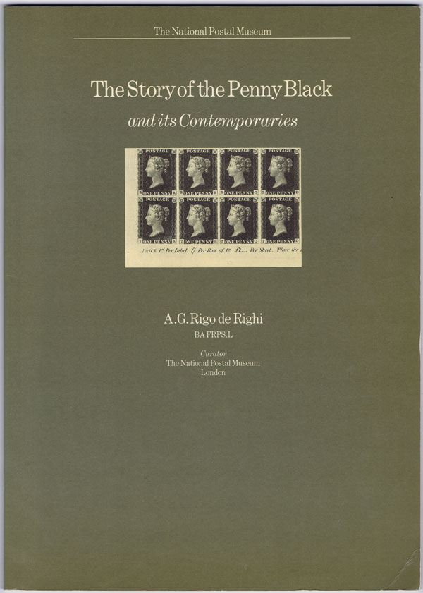 RIGO DE RIGHI A.G. The story of the Penny Black and its contemporaries.