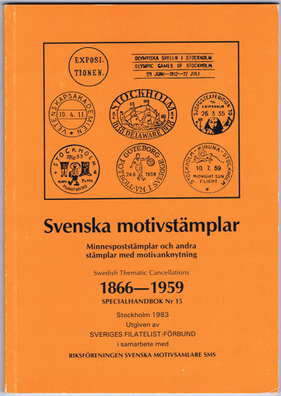 ANON Svenska motivstamplar 1866-1959. - Swedish Thematic Cancellations.