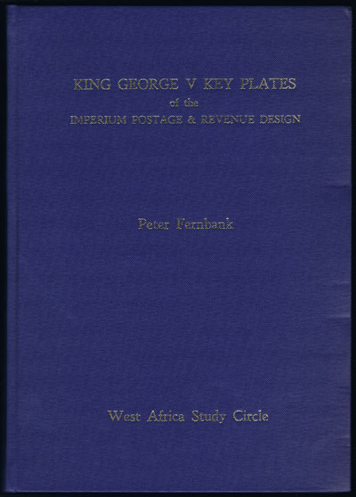 FERNBANK Peter King George V Key Plates of the Imperium, Postage and Revenue Design.