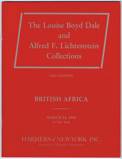 1991 (14 Mar) Louise Boyd Dale and Alfred F. Lichtenstein collections of British Africa.
