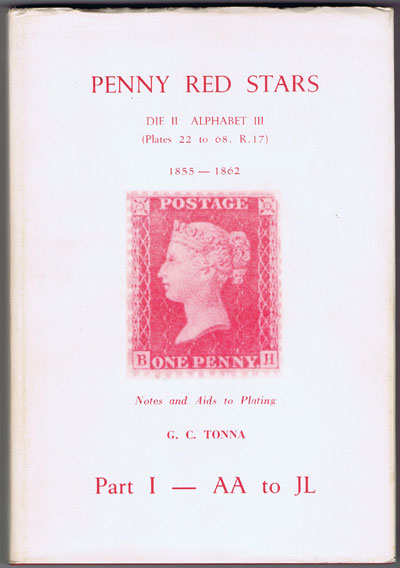 TONNA G.C. Penny Red Stars Die II Alphabet III (Plates 22 to 68, R.17) 1855-1862 Part I - AA to JL.